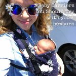 three baby carriers you should try with your newborn