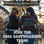 Join the CMA Babywearing Team