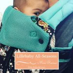 Lillebaby Complete All Seasons carrier Review | Lillebaby Tokidoki