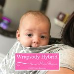 Wrapsody Hybrid review | Wrapsody Baby Wraps