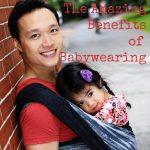 Amazing Benefits of Babywearing